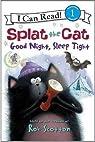 Splat the Cat - Good night, sleep tight par Engel