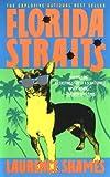 Florida Straits, Laurence Shames, 0440215110