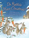 Do Rabbits Have Christmas?, Aileen Fisher, 0312603894