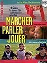 Marcher, parler, jouer : 0-6 ans, Les années clés du développement de l'enfant (1DVD) par Lumbroso