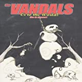 The Vandals: Oi to the World! Live in Concert