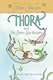 Thora and the Green Sea-Unicorn: Another Half-Mermaid Tale