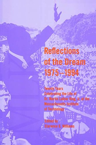 Reflections of the Dream, 1975--1994: Twenty-One Years Celebrating the Life of Dr. Martin Luther King, Jr. at the Massac