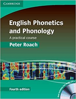 English Phonetics And Phonology 4th Paperback With Audio Cds (2): A Practical Course por Peter Roach