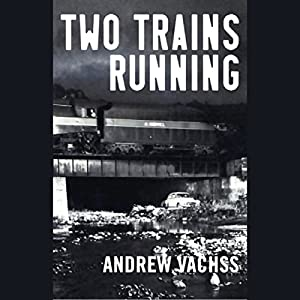 Two Trains Running Audiobook