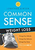 Common Sense Weight Loss, Jonathan Gibson, 1607998254