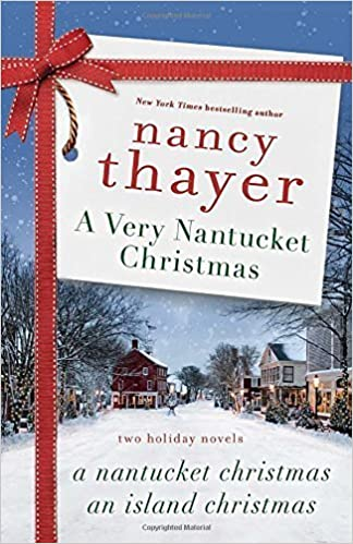 A Very Nantucket Christmas: Two Holiday Novels by Nancy Thayer (2015-10-27)
