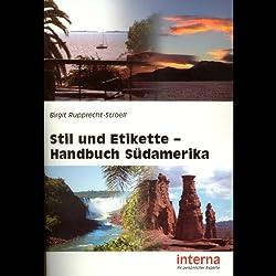 Handbuch Südamerika (Stil und Etikette)