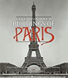 img - for Five Hundred Buildings of Paris book / textbook / text book