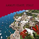 Amalfi Coast, Italy, Naira M., 1494700441