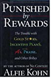 Punished by Rewards, Alfie Kohn, 0395650283
