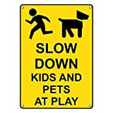 Weatherproof Plastic Vertical Slow Down Kids And Pets At Play Sign with English Text and Symbol
