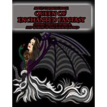 Adult Coloring Book Queen of Enchanted Fantasy Gothic Tales of Horror: and Women of the Magical World