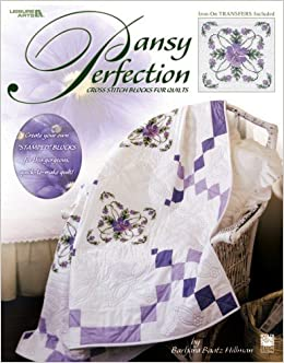 Pansy PerfectionCross Stitch Blocks for Quilts (Leisure Arts #3441)
