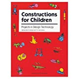 Constructions for Children, Barbara Eichelberger and Connie Larson, 0866516271