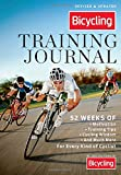 img - for The Bicycling Training Journal: 52 Weeks of Motivation, Training Tips, Cycling Wisdom, and Much More For Every Kind of Cyclist book / textbook / text book