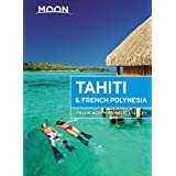 Moon Tahiti & French Polynesia (Moon Handbooks)
