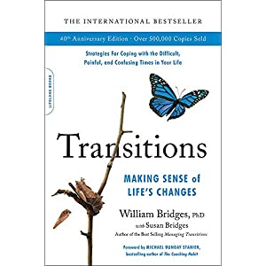 Transitions: Making Sense of Life's Changes 5