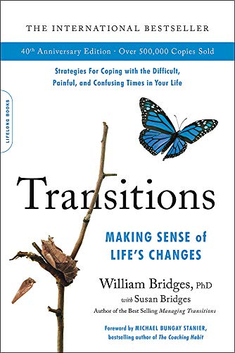 Transitions: Making Sense of Life's Changes 1