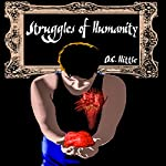 Struggles of Humanity: Second Edition | D.C. Hittle