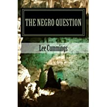 The Negro Question: Who Am I