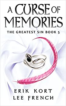 A Curse of Memories (The Greatest Sin Book 5) by [French, Lee, Kort, Erik]