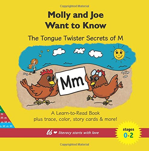 Download Molly and Joe Want to Know: The Tongue Twister Secrets of M: Learn to Read Series (Plus Trace & Color, Story Cards, and More!) pdf