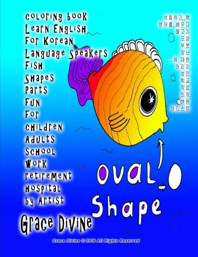 Download coloring book Learn English for Korean Language Speakers Fish Shapes Parts fun for  children Adults   school work retirement hospital by Artist (Korean Edition) ebook