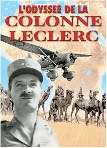 Ebook pour un jour de plus téléchargement gratuit L'odyssée de la colonne Leclerc : Les Français Libres au combat sur le front du Tchad, 1940-43 PDF CHM