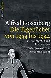 Alfred Rosenberg: Die Tagebücher von 1934 bis 1944