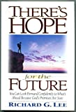 There's Hope for the Future, Richard G. Lee, 0805461884