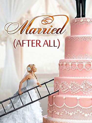 Married (After All) on Amazon Prime Video UK
