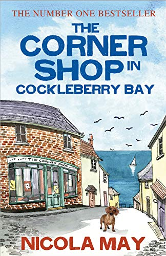 The Corner Shop in Cockleberry Bay: The highly acclaimed first book of The Cockleberry Series
