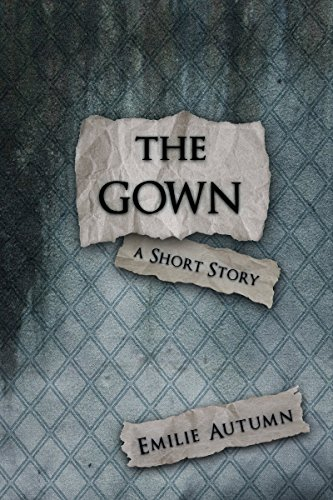 The Gown: A Short Story (with Study ()