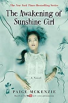 The Awakening of Sunshine Girl (The Haunting of Sunshine Girl Series) by [McKenzie, Paige]