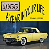 Music : A Year In Your Life 1955 [2 CD]