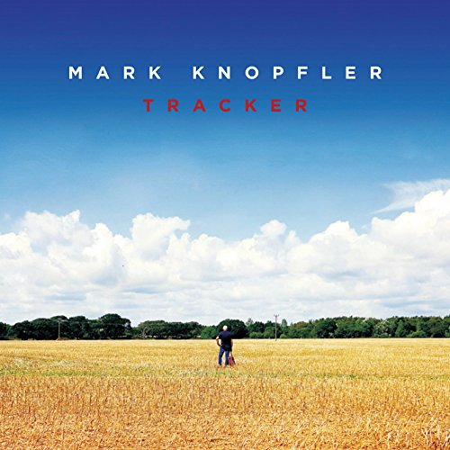 CD : Mark Knopfler - Tracker