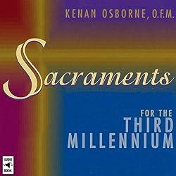 Sacraments for the Third Millennium