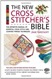 The New Cross Stitcher's Bible, Jane Greenoff, 0715325450