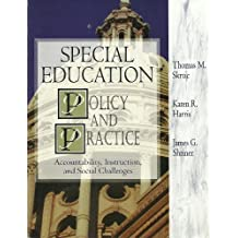 Special education: Policy and Practice