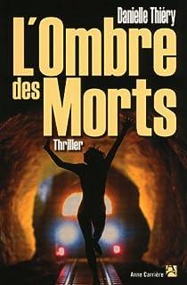 L'Ombre des morts par Thiéry