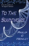 Book cover image for To The Survivors