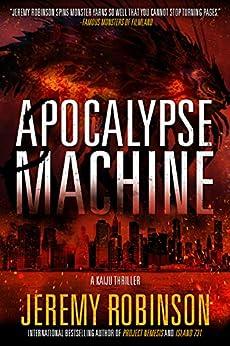 Apocalypse Machine by [Robinson, Jeremy]
