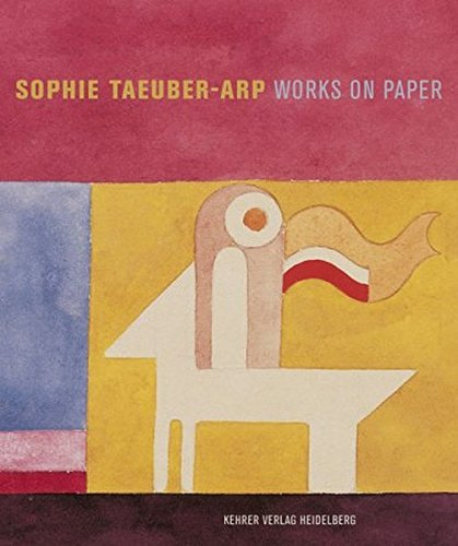Sophie Taeuber-Arp: Works on Paper (German Edition)