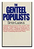 The Genteel Populists, Simon Lazarus, 0030075114
