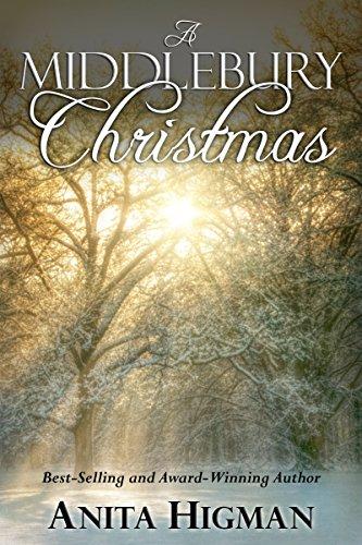 A Middlebury Christmas (Christian Christmas short story) by [Higman, Anita]