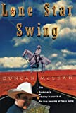 Lone Star Swing, Duncan McLean, 0393317560