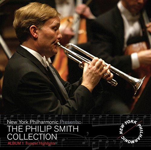 The Philip Smith Collection - Trumpet Highlights, Vol. 1 Trumpet Cd's Trumpet Music Online