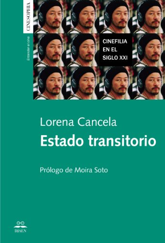 Descargar Libro Estado Transitorio. Cinefilia En El Siglo Xxi. Lorena Cancela