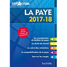 Top'Actuel La Paye 2017/2018 (French Edition)